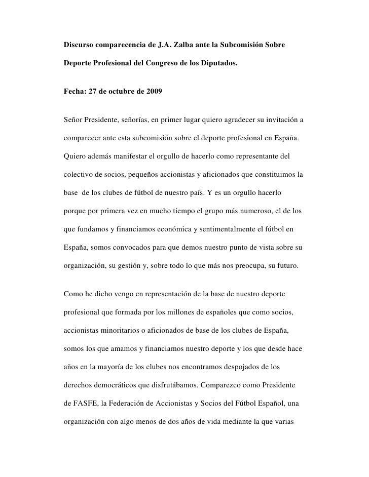 Discurso comparecencia de J.A. Zalba ante la Subcomisión Sobre  Deporte Profesional del Congreso de los Diputados.   Fecha...