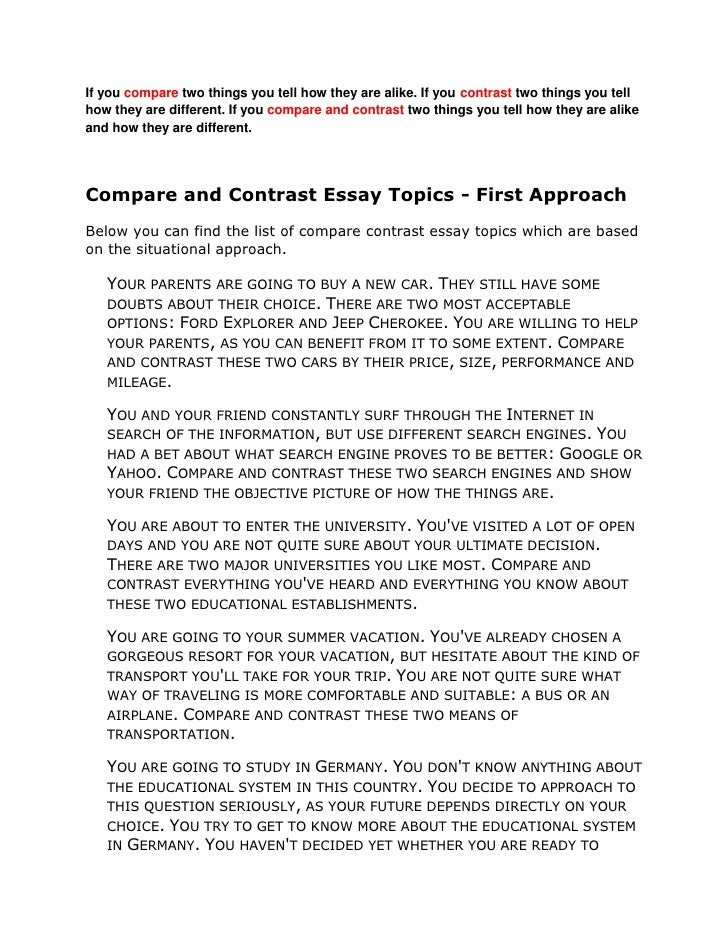 compare and contrast paper ideas This article describes what an compare contrast essay topics actually are and then gives fifty examples of compare contrast essay topics.