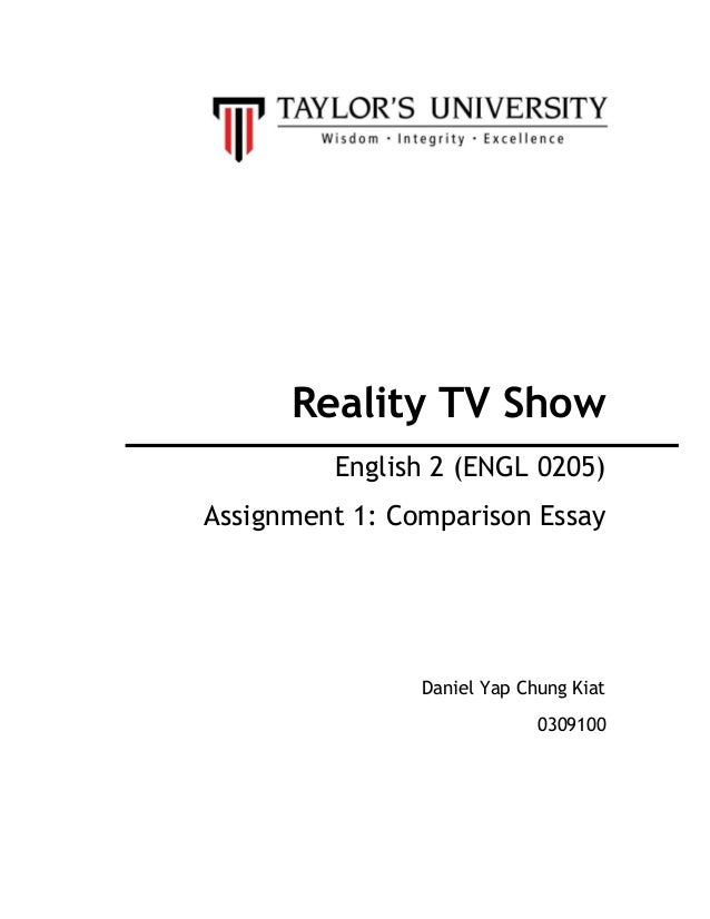compare essay reality tv show english 2 engl 0205 assignment 1 comparison essay daniel