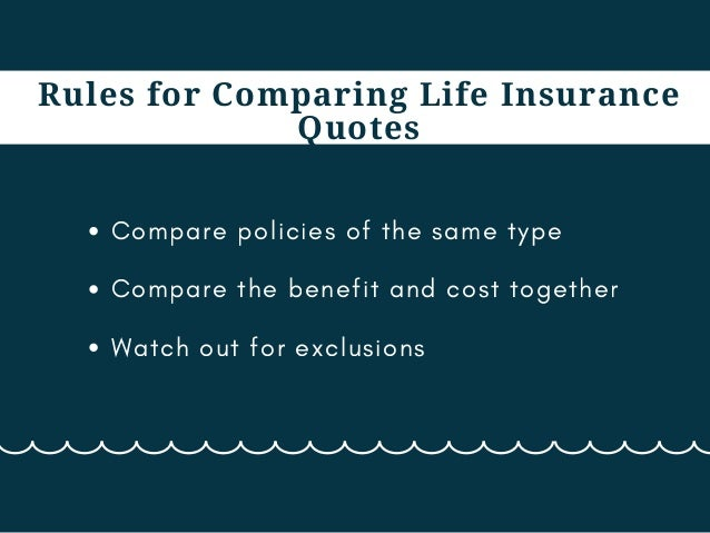 Compare Your Insurance Quotes Today! 3. Rules For Comparing Life ...