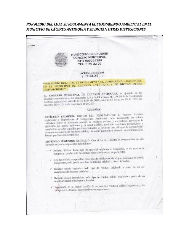 POR MEDIO DEL CUAL SE REGLAMENTA EL COMPARENDO AMBIENTAL EN EL MUNICIPIO DE CÁCERES ANTIOQUIA Y SE DICTAN OTRAS DISPOSICIO...