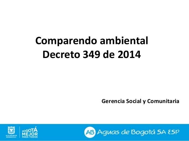 Gerencia Social y Comunitaria Comparendo ambiental Decreto 349 de 2014