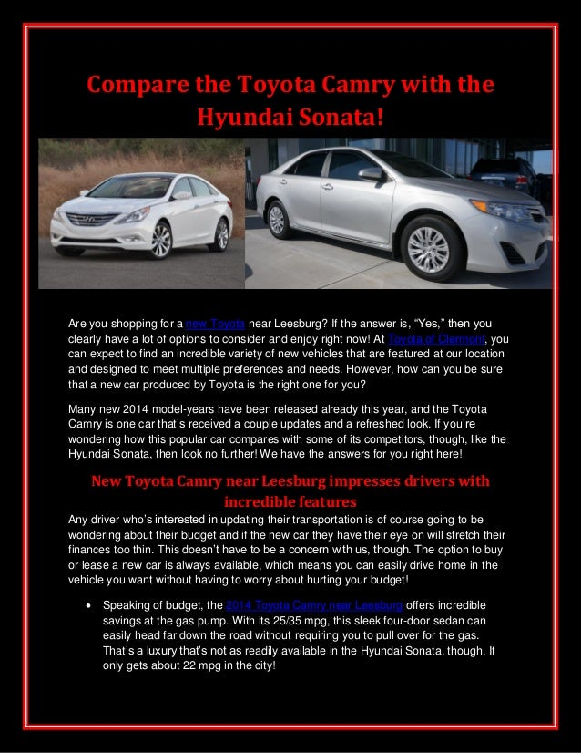 """Compare the Toyota Camry with the Hyundai Sonata!  Are you shopping for a new Toyota near Leesburg? If the answer is, """"Yes..."""