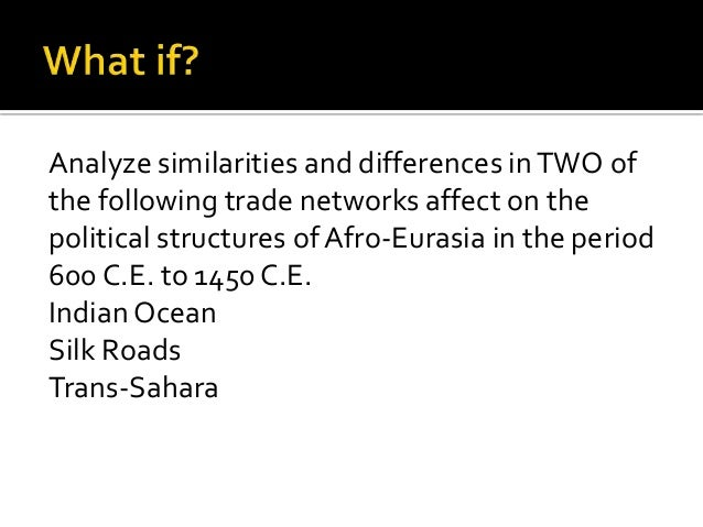ccot trade in afro eurasia in 600 1450 The trade networks between africa and eurasia from circa 300 ce to 1450 ce  changed by means  islam was founded in 600 ce therefore being a change.