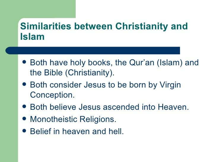 a comparison of christianity and islam religions Christianity and islam are the largest religions in the world thirty-three percent of  the world's population are christian, twenty-one percent.