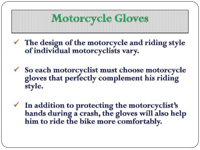 Comparing different designs of motorcycle gloves Slide 3