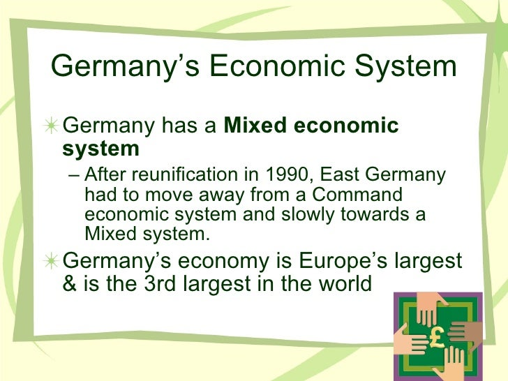 comparison of economic systems germany and the uae Comparison between uae economy and usa economy done by ahmad (cia 2012a) this partly stems from the country's immense investment in economic projects as well as the priority it gives locals international trade relation of the uae comparison of a two strong economies.