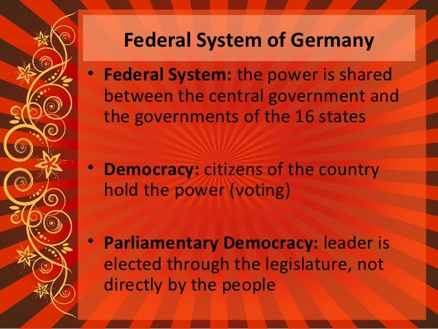 the advantages and disadvantages of the parliamentary democracy in germany Advantages_and_disadvantages_of_federalismxml describe the advantages of federalism describe the disadvantages of federalism describe the primary differences in the role of citizens in government among the federal, confederation, and unitary systems.