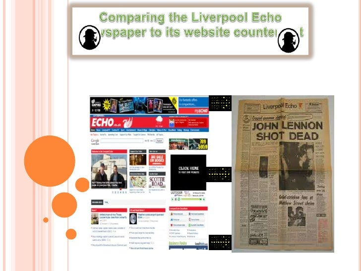 Comparing the Liverpool Echo<br /> newspaper to its website counterpart<br />