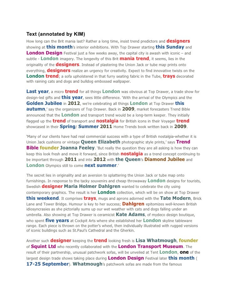 Text (annotated by KIM)How long can the Brit mania last? Rather a long time, insist trend predictors and designersshowing ...