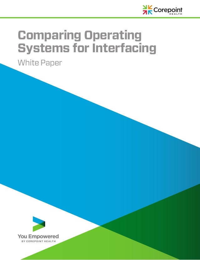 Comparing OperatingSystems for InterfacingWhite Paper