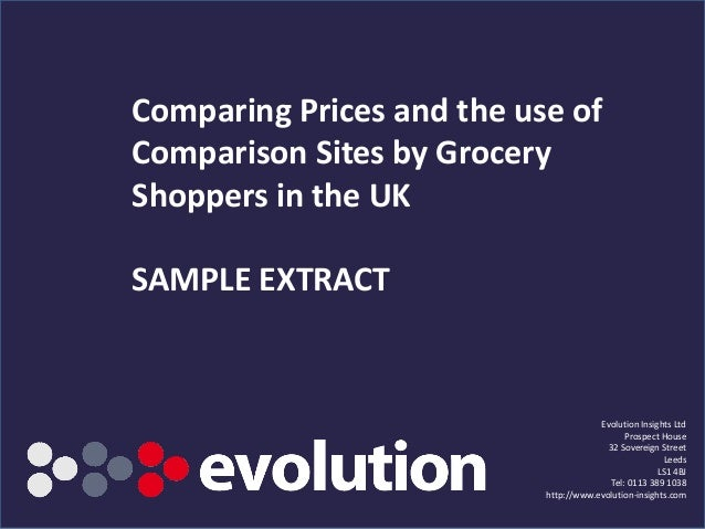 Comparing Prices and the use ofComparison Sites by GroceryShoppers in the UKSAMPLE EXTRACT                                ...