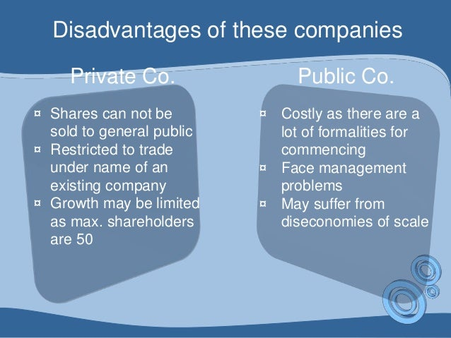 the advantages and disadvantages of private and public corporations Advantages and disadvantages of public corporations/ parastatals advantages the government disadvantages.