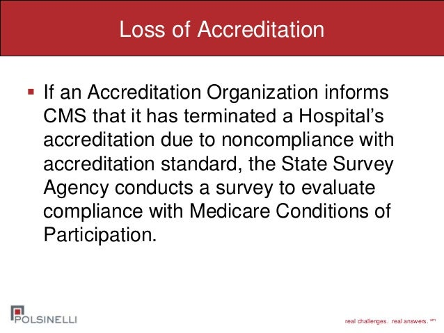 Licensing requirements and accreditation affecting long term