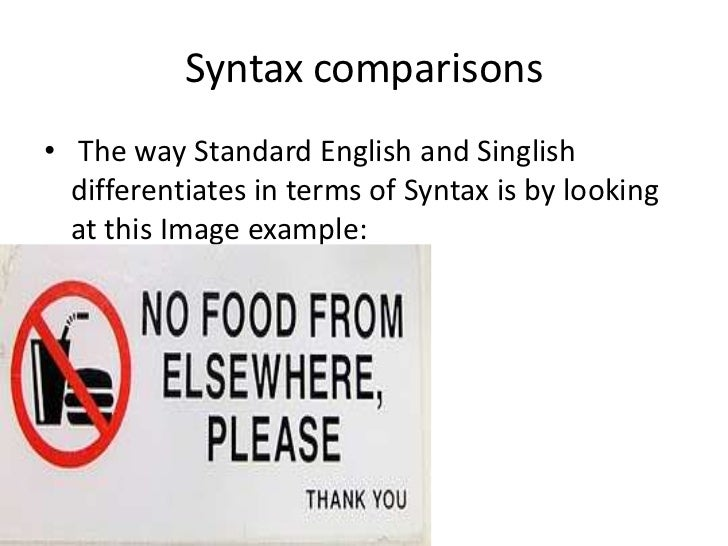 The differences between malaysian english and standard english