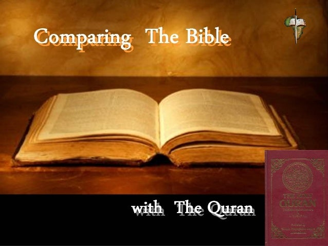Comparing The Bible with The Qura