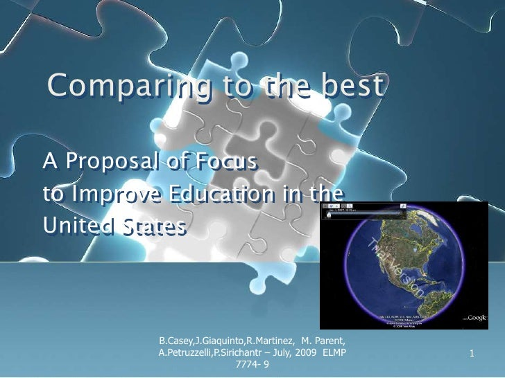 Comparing to the best<br />A Proposal of Focus<br />to Improve Education in the <br />United States<br />1<br />B.Casey,J....