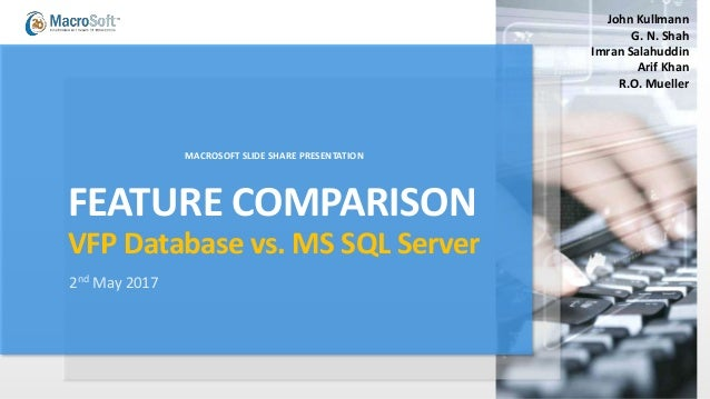 Comparing VFP Database to SQL Server