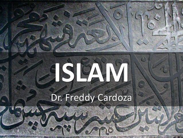 ISLAM Dr. Freddy Cardoza cc: listentoreason - https://www.flickr.com/photos/51159953@N00