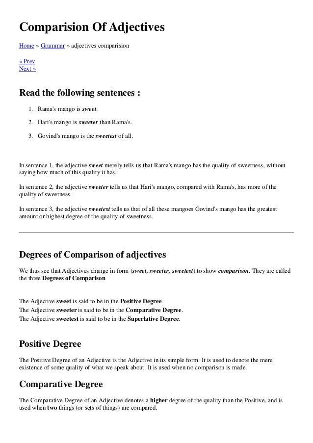 Comparision Of AdjectivesHome » Grammar » adjectives comparision« PrevNext »Read the following sentences :   1. Ramas mang...