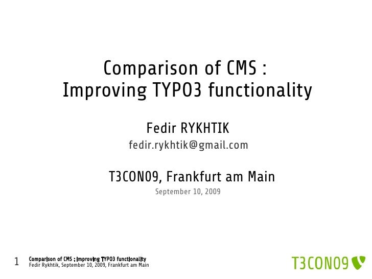 Comparison of CMS :                   Improving TYPO3 functionality                                                       ...