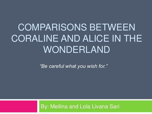 Comparison Between Coraline And Alice In The Wonderland