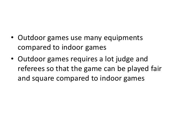 Indoor And Outdoor Games Essay Examples - image 6