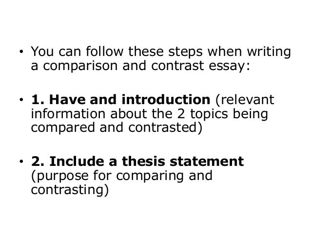 Comparison And Contrast Essay   You Can Follow These Steps When Writing