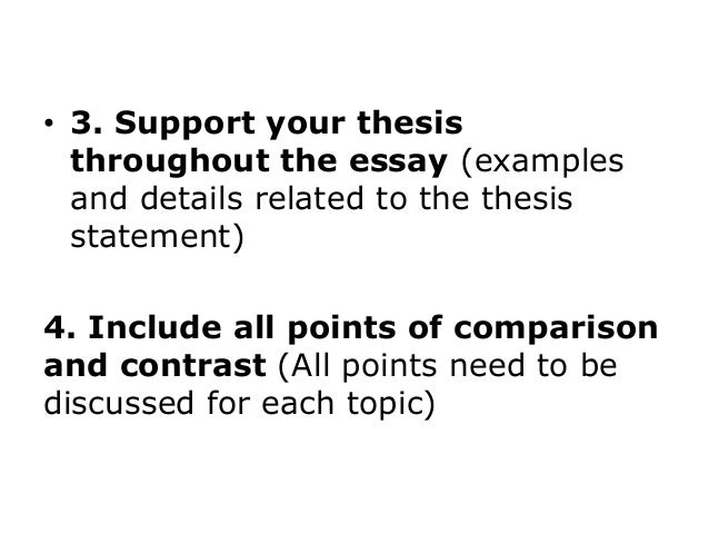 include a thesis statement purpose for comparing and contrasting 3 - Comparison Essay Thesis Example