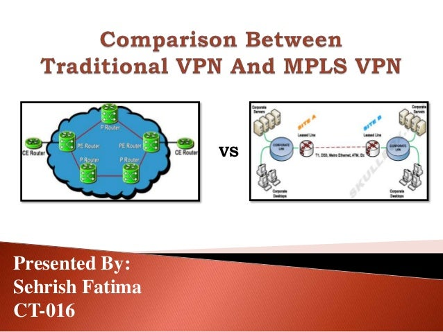 Mpls connection vs vpn