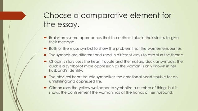 Essay Paper Writing  Choose A Comparative Element For The Essay Thesis Statement Essay Example also Persuasive Essay Thesis Writing A Comparison Contrast Literary Analysis Thesis In Essay
