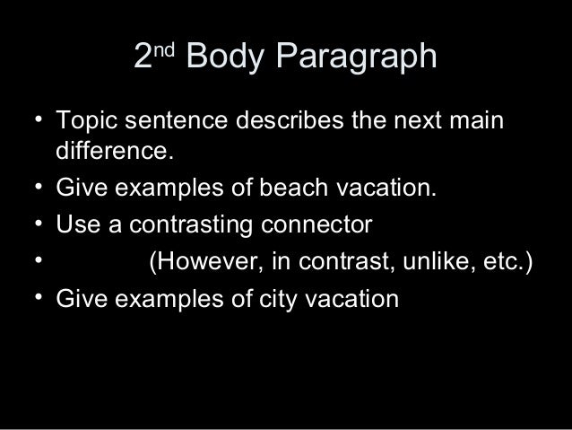 give examples of city vacation 18 - Example Comparison Contrast Essay
