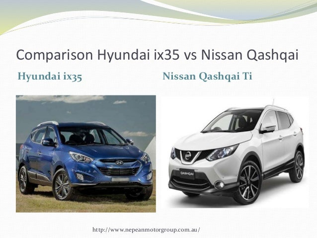 comparison of hyundai ix35 vs nissan qashqai ti. Black Bedroom Furniture Sets. Home Design Ideas