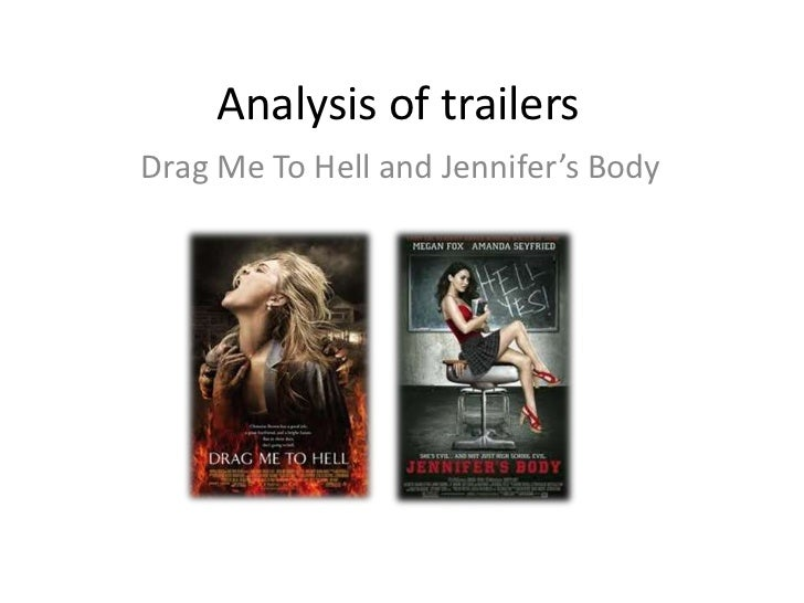 Analysis of trailersDrag Me To Hell and Jennifer's Body