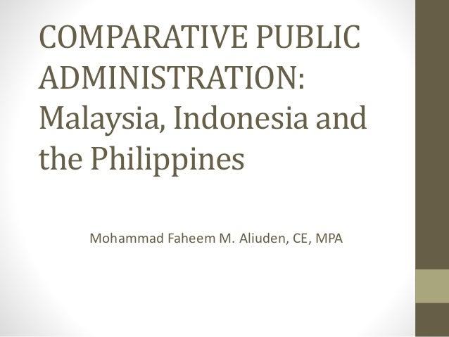 Comparative Public Administration Malaysia Indonesia And The Philip