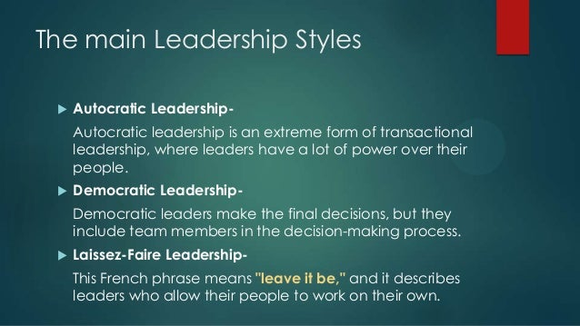 evaluating the styles of leadership There is a significant body of research that has evaluated the most common  leadership styles and their effectiveness at motivating employee.