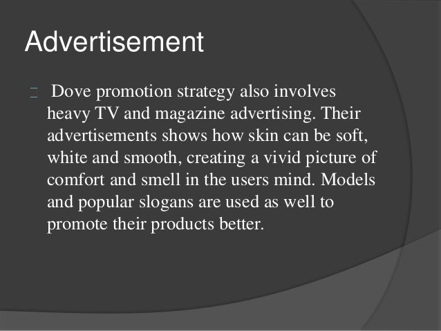 marketing and dove The whole social media marketing campaign is based around dove's research about self-esteem and social media according to research commissioned by dove, 8 out of 10 women encounter negative comments on social media that critique women's looks.