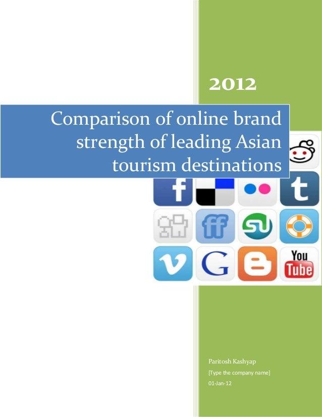 2012Comparison of online brand  strength of leading Asian      tourism destinations                  Paritosh Kashyap     ...