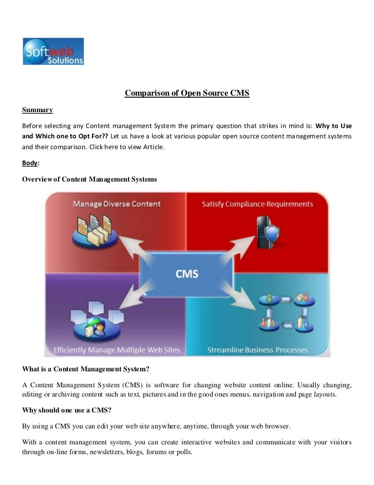 Comparison of Open Source CMSSummaryBefore selecting any Content management System the primary question that strikes in mi...