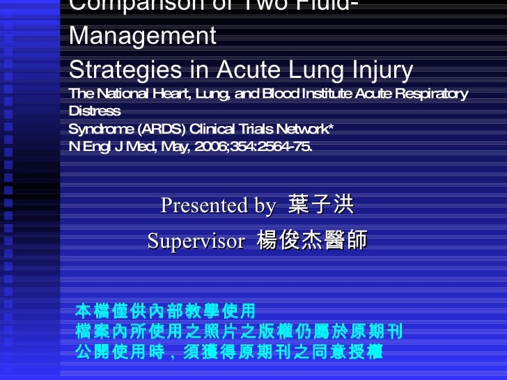 Comparison of Two Fluid-Management Strategies in Acute Lung Injury The National Heart, Lung, and Blood Institute Acute Res...