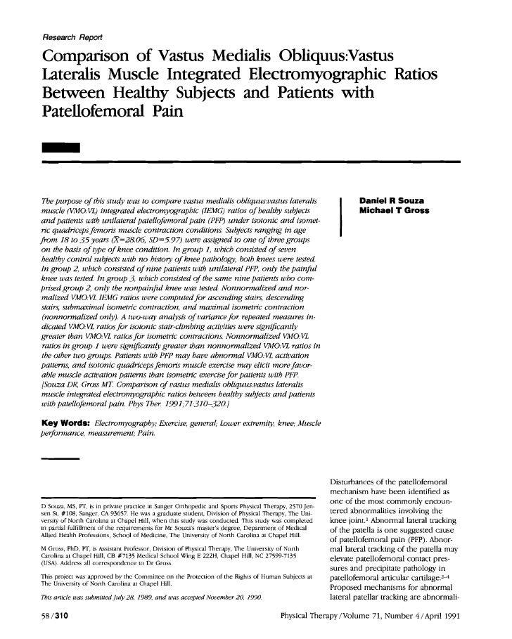 Research ReportComparison of Vastus Medialis 0bliquus:Vastus~aterdis Muscle Integrated Electromyographic RatiosBetween Hea...