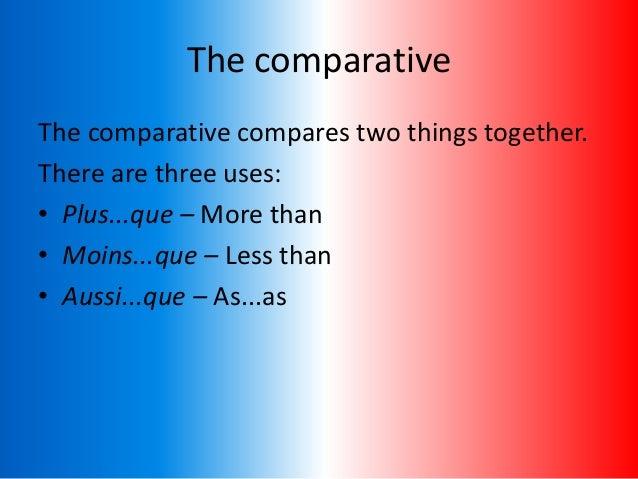 Comparisons Slide 2