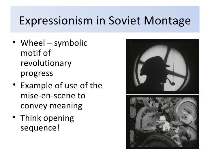german expressionism soviet montage Title: microsoft word - final paper assignment_fst 205_fall 2012docx created date: 3/15/2016 4:21:12 pm.