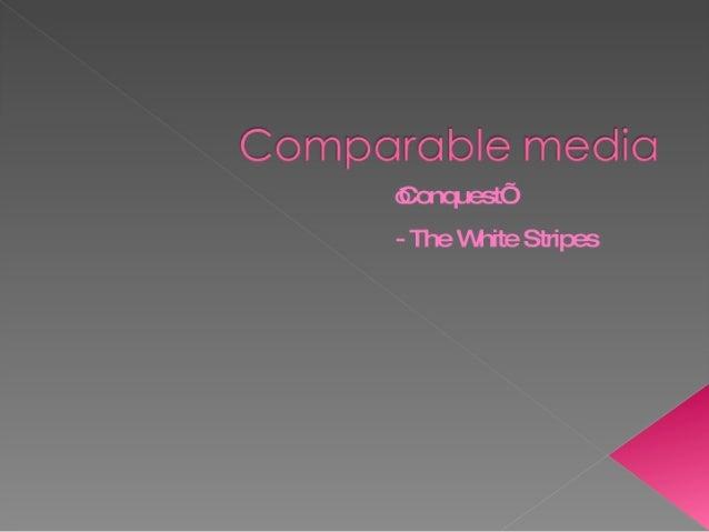 Comparitive media 3