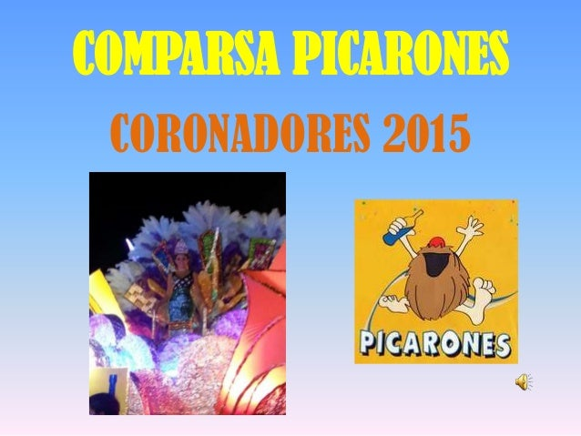 COMPARSA PICARONESCORONADORES 2015