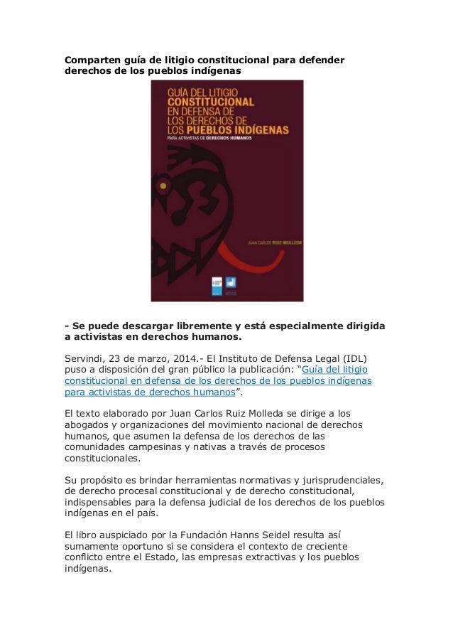 Comparten guía de litigio constitucional para defender derechos de los pueblos indígenas - Se puede descargar libremente y...