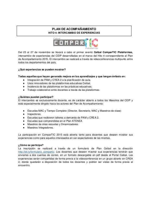 PLAN DE ACOMPAÑAMIENTO HITO 4: INTERCAMBIO DE EXPERIENCIAS Del 23 al 27 de noviembre se llevará a cabo el primer evento in...