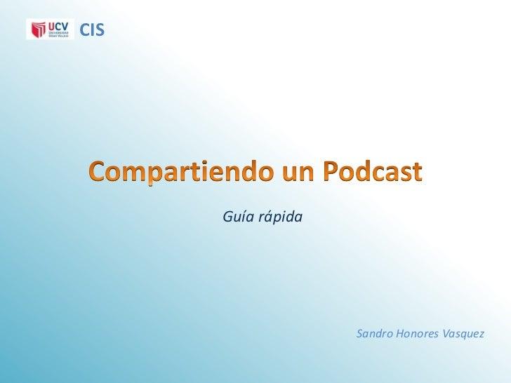 CIS      Guía rápida                    Sandro Honores Vasquez