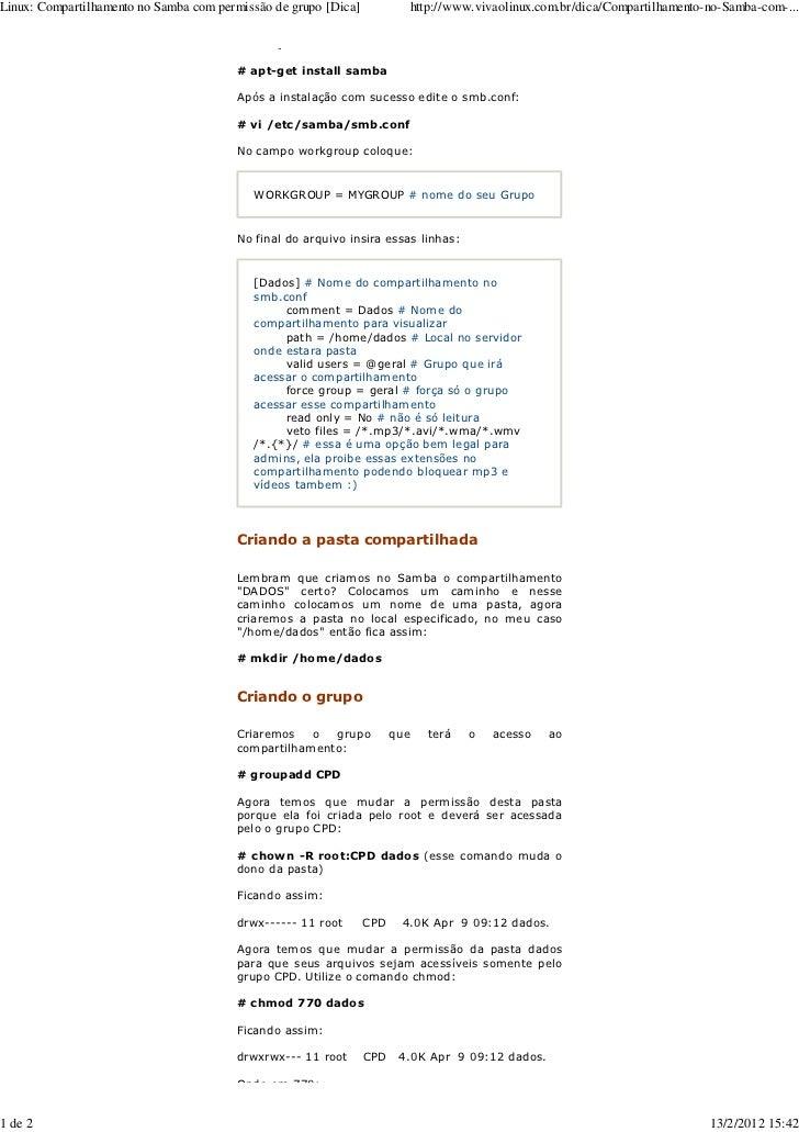 Linux: Compartilhamento no Samba com permissão de grupo [Dica]               http://www.vivaolinux.com.br/dica/Compartilha...