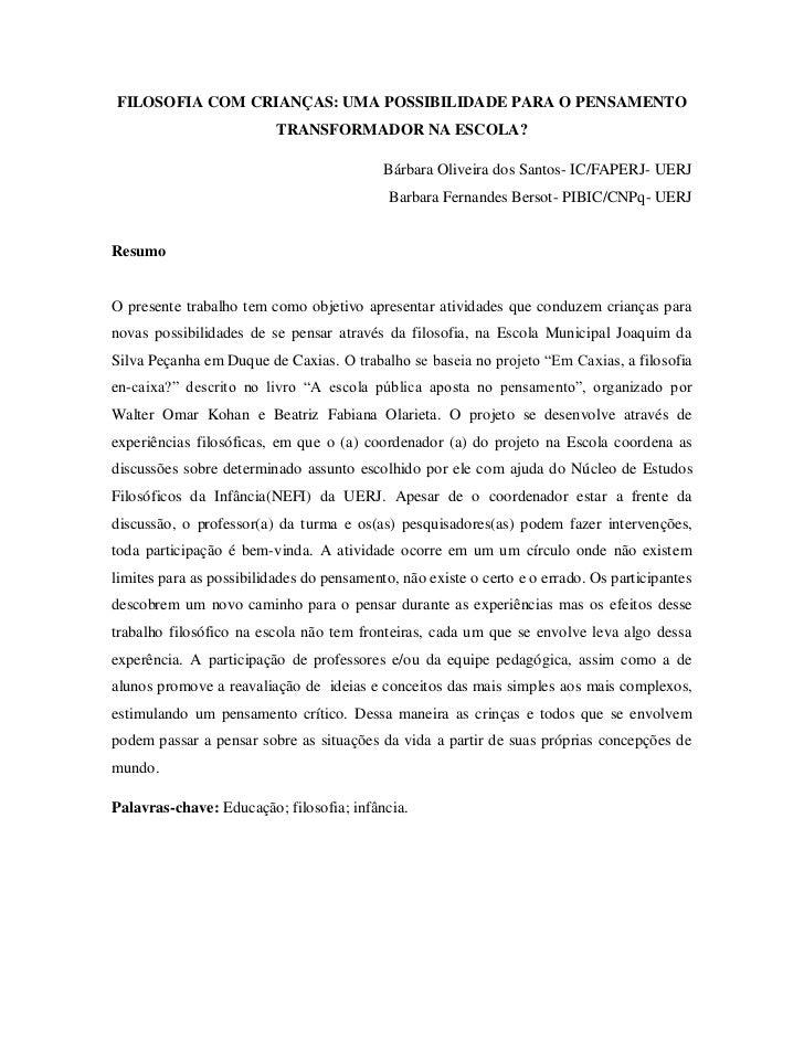 FILOSOFIA COM CRIANÇAS: UMA POSSIBILIDADE PARA O PENSAMENTO                          TRANSFORMADOR NA ESCOLA?             ...